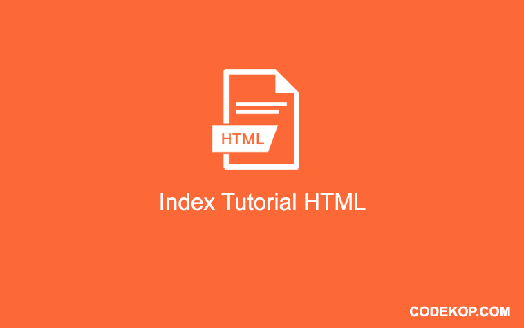 Index Tutorial Belajar HTML & CSS